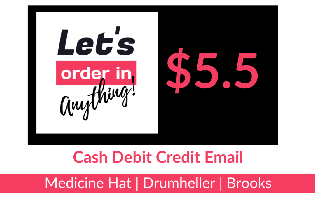 Full Service Delivery Let's Order In Anything in Medicine Hat